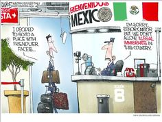 NOT IN MEXICO? | June/11/14 Political Cartoons by Michael Ramirez