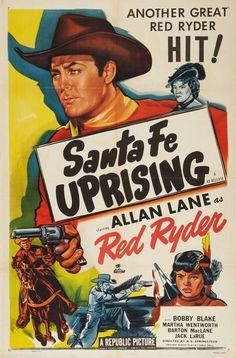 SANTA FE UPRISING (1946) - Allan Lane as 'Red Ryder' - Bobby Blake as 'Little Beaver' - Martha Wentworth - Barton MacLane - Jack LaRue - Directed by R. G. Springsteen - Republic Pictures - Movie Poster.