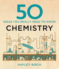 50 Chemistry Ideas You Really Need to Know (50 Ideas You Really Need to Know series), http://www.amazon.co.uk/dp/1848666675/ref=cm_sw_r_pi_awdl_dbjBwb0QY37RS