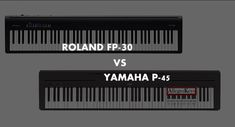 This Roland FP30 vs Yamaha P45 comparison shows the Roland FP30 is more expensive but features better sound and advanced features. The P45 is Yamaha's most affordable 88-key weighted piano. Instrument Sounds, Best Piano, Electric Piano, Piano Player, Digital Piano, Music App, Yamaha, Keys