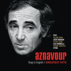 Charles Aznavour - Aznavour Sings In English: Official Greatest Hits