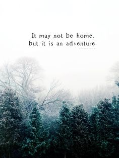 It may not be home, but it is an adventure ✦ Quote of the day ✦ Moving Quote, Military Life Quotes // ✦ mkkmdesigns