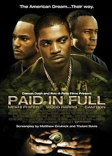 Paid in Full (film) - Wikipedia, the free encyclopedia