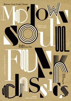 "wordsandeggs: ""Motown Soul Funk Classics, by Götz Gramlich. From baresrenaud: "" Motown Soul Funk Classics by Götz Gramlich OldNewSchool poster for timeless funk parties. Typographic Poster, Typography Letters, Typography Logo, Hand Lettering, Decoration Disco, Motown Party, Inspiration Typographie, Soul Funk, Soul Jazz"