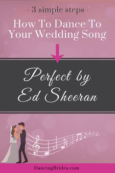 First dance songs, wedding songs, wedding ideas, how to dance for your wedding, ed sheeran songs