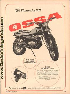 The Pioneer for 1971 – Ossa Pioneer – now with 5 speed transmission!