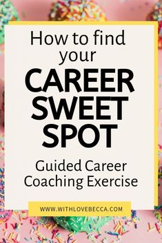 How to find your Career Sweet Spot. Guided career coaching exercise to help you find more fulfillment in your work. Best Picture For career quotes goal Career Quotes, Career Advice, Career Quiz, Resume Advice, Career Help, Coaching Quotes, Career Ideas, Career Inspiration, Career Success