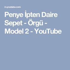 Penye İpten Daire Sepet - Örgü - Model 2 - YouTube