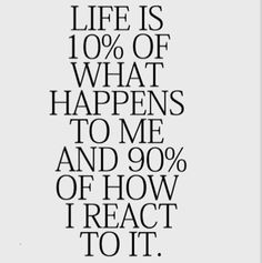 Your reaction defines you.
