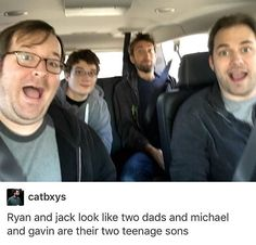 Ryan and Jack are Michael and Gavin's dads. Teenage sons and fathers