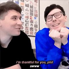 Yes, Dan, that's what we all wanted and needed in our lives. Phan Memes, Phan Is Real, British Youtubers, Dan And Phill, Phil 3, Danisnotonfire And Amazingphil, British Men, Phil Lester, Dan Howell