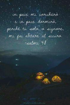 Salmi 4:8 --- @FortificatiNellaGrazia www.facebook.com/FortificatiNellaGrazia/