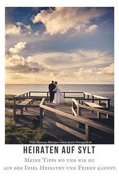 Heiraten auf Sylt ♥ Tipps wo  und wie ihr auf der Insel Sylt heiraten und feiern könnt.