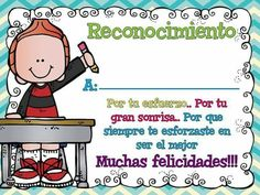 Entrega esto a tus niñ@s después de un gran esfuerzo, se sentirán orgullosos de ell@s mismos. Teacher Forms, School Teacher, Parent Communication, School Worksheets, School Items, Teaching Spanish, Kids Education, Preschool Activities, Classroom Management