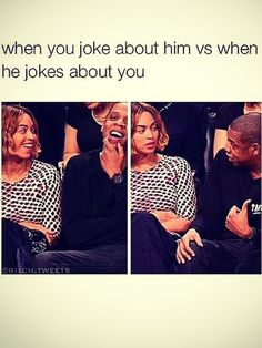 you joke about your man vs when he jokes about you. Beyonce Funny, Beyonce Memes, Funny Relatable Memes, Funny Posts, Funny Quotes, Snap Quotes, Funniest Memes, Funny Relationship Memes, Cute Relationships