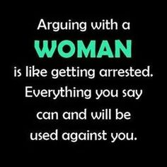 Arguing With a Female // funny pictures - funny photos - funny images - funny pics - funny quotes - Funny Images, Funny Photos, Love Quotes For Him Funny, Woman Quotes, Wise Words, Hilarious, Thoughts, Sayings, Funny Stuff