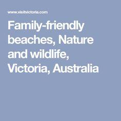 Family-friendly beaches, Nature and wildlife, Victoria, Australia