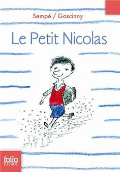 Le Petit Nicolas (French Edition) by Rene Goscinny. I just love these books. So funny and enjoyable to read. Novels For Beginners, French Boys, French Class, Album Jeunesse, Book Jacket, Junior, School Boy, Primary School, Learn French