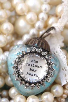 She Follows her Heart