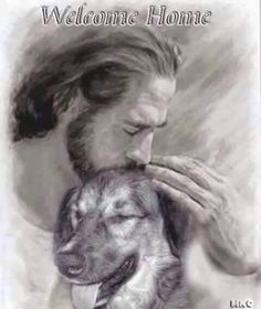 All dogs go to Heaven... it wouldnt be Heaven without them ♥ More Dogs, Inspiration, Rainbows Bridges, Pet Loss, Welcome Home, German Shepherd, Homes, Animal, Heavens Welcome home... Pic of dog with Jesus Home, over the Rainbow Bridge with unending love.