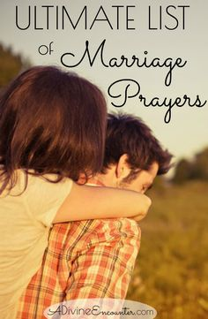 Use this ultimate list of biblical prayers for Christian marriage to ask God's blessing on your marriage.