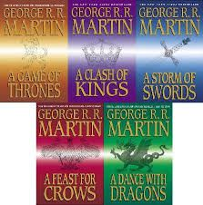 """A Song of Ice and Fire"" series, by George R.R. Martin."