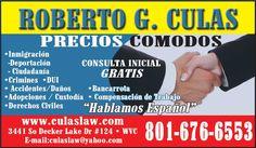 Para Casos de Inmigración, DUI, Casos Criminales, Accidentes, el abogado Roberto G Culas el indicado para ayudarte.