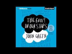▶ The Fault in Our Stars John Green (Full,Unabridged) - YouTube