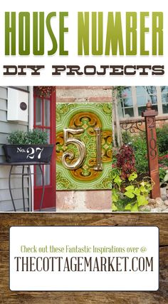 House Number DIY Projects...a great way to add curbside appeal and bit of pizzaz to your home!
