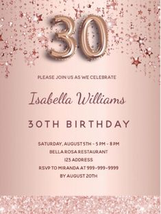 By Thunes Designs (thunesdesigns.com) A modern, stylish and glamorous invitation for a 30th birthday party. A faux rose gold metallic looking background with rose gold and pink dripping stars and a glitter band. The name is written with a modern dark rose gold colored hand lettered style script. Personalize and add your party details. Number 30 is written with a balloon style font, script. Rose Gold Pink, Rose Gold Glitter, Rose Gold Color, 30th Birthday Party For Her, Thirty Birthday, Rose Gold Backgrounds, Birthday Roses, Pink Balloons, Pink Stars