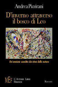 Prezzi e Sconti: #D'inverno attraverso il bosco di leo. New  ad Euro 5.78 in #Lautore libri firenze #Libri