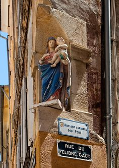Virgin & Child in the corner of Rue du Felibre Caut, Aix-en-Provence