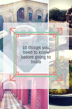 10 things you need to know before going to India