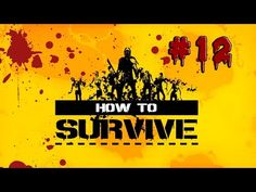 LET´S PLAY HOW TO SURVIVE - CAP 12 - CREANDO CARGAS EXPLOSIVAS -WALKTHRO...