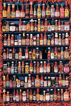 Hot Sauces - any & all, I eat hot sauce on just about everything