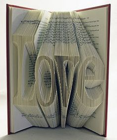 Amazing! Here is a link on how to make it http://m.instructables.com/id/Book-Art-How-to-Fold-a-Book-into-a-Word/