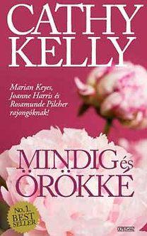 Cathy Kelly: Mindig és örökké
