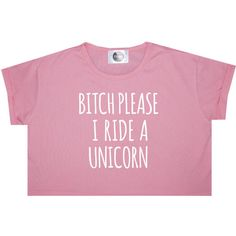 I Ride a Unicorn Crop Top T Shirt Tee Womens Girl Funny Fun Tumblr... (€12) ❤ liked on Polyvore featuring tops, shirts, crop tops, crop, sweaters, black, sweater vests, women's clothing, loose tops and loose shirt
