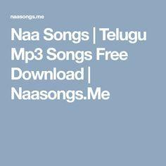 Naa Songs | Telugu Mp3 Songs Free Download | Naasongs.Me | Mp3 song, Mp3  song download, Songs
