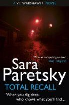 #SaraParetsky Total Recall: A V.I. Warshawski Novel [Kindle Edition] - When V.I.'s close friend Lotty Herschel is approached by a man claiming to be a fellow Holocaust survivor, she's forced to recall a painful past she's tried desperately to forget. Coming to Lotty's aid, V.I. decides to investigate the mysterious stranger. But her findings lead to the exposure of something much darker involving an international conspiracy reaching all the way back to Nazi Europe