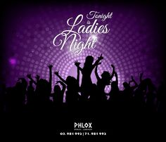 Tonight is ladies night Phlox  #Byblos Join us ladies in the heart of #Jbeil for a spectacular #RnB #night For Reservations call us on 71981992 or 03981992 www.rpnlebanon.com