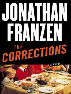 The Corrections. Read it even if you want to punch Jonathan Franzen in the face. (For his book Committed, not for dissing Oprah.)