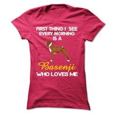 I See My Basenji Every Morning T-Shirts, Hoodies. ADD TO CART ==► https://www.sunfrog.com/Pets/I-See-My-Basenji-Every-Morning-Ladies.html?id=41382