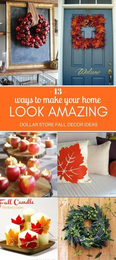 Looking For Ways To Make Your Home Decor Look Amazing This Fall Then These Dollar