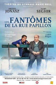 Théâtre : Les Fantômes de la rue Papillon de Dominique Coubes - Avec Michel Jonasz, Samy Seghir - Théâtre du Gymnase  http://www.parisladouce.com/2017/03/theatre-les-fantomes-de-la-rue-papillon.html
