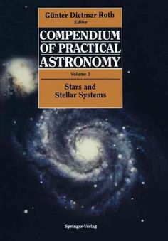 Compendium of Practical Astronomy: Stars and Stellar Systems