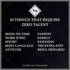 Zero Talent - #daily #quote #behavior #gentleman #motivation #inspiration #success #manners