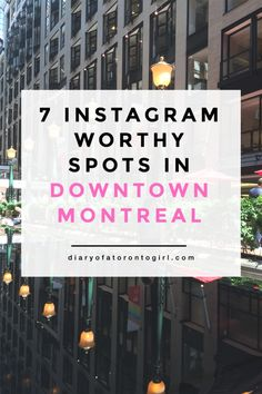 Keep your Instagram looking sharp while in Montreal.