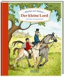 Klassiker zum Vorlesen  - Der kleine Lord. Ab 4 Jahren