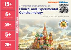 17th International Conference on Clinical and Experimental #Ophthalmology October 01-03, 2018 Moscow, Russia